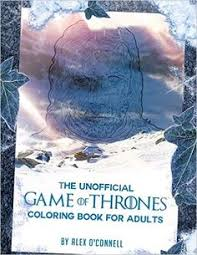 the unofficial game of thrones coloring book for s coloring books stress relief coloring