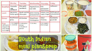 South Indian Meal Plan Prep What We Eat In A Week Indian Diet Plan