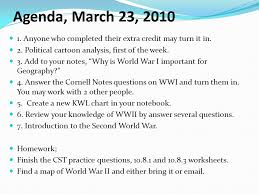Agenda March 19, Pass up your 5 photos or map of World War I. Also ...