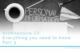 Architecture Cv - Everything You Need To Know - Part 4