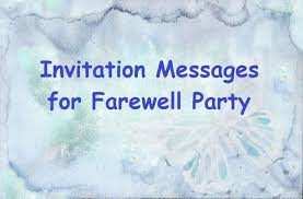 Sample Invitation Messages For Farewell Party To Colleagues At