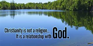 Christianity Is Not A Religion It Is A Relationshi Best of Christianity Is A Relationship Not A Religion Inspirations