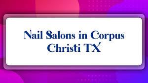 nail salons in corpus christi tx