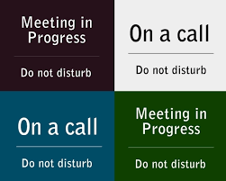 Do Not Disturb Meeting In Progress Sign Printable Meeting Signs Download Them Or Print