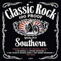 Classic Rock: 100 Proof