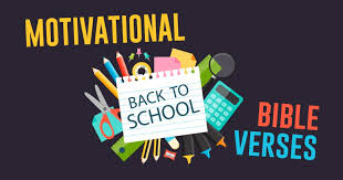 The best encouragement comes from the heart of god through. Motivational Bible Verses For Students Going Back To School