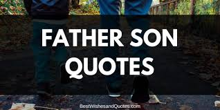 Father Son Quotes Custom Best Father Son Quotes There Is No Stronger Bond Than This One
