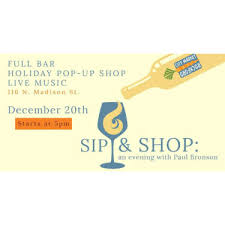 Sip Shop An Evening With Paul Bronson