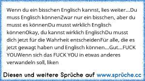 Wenn Du Ein Bisschen Englisch Kannst Lies Weiter Wwwsprüchecc