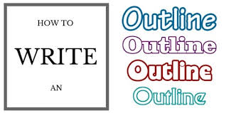 how to write an outline for an essay or book how to write an outline