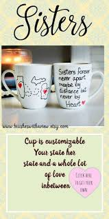 does your sister live far away perfect sisters mug personalized your state and her state