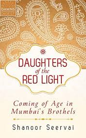 short pieces stories essays poems shelf daughters of the red light coming of age in mumbai s brothels dawns global humanitarian