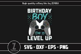 There are a bunch of tools available here to let you edit svg files in anyway you want. Birthday Boy Time To Level Up Video Game Graphic By Zemira Creative Fabrica