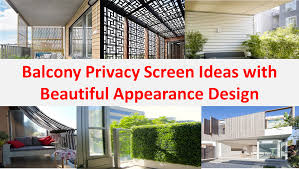 Scenic Balcony Privacy Screen Ideas Appearance Design Balcony Privacy  Screen Ideas Together With Appearance Design in