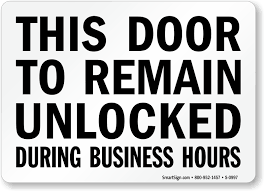 Great This Door To Remain Unlocked During Business Hours 51 On