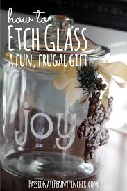 How To Etch Glass How To Etch Glass A Fun Frugal Gift The Friday Fluff Up