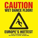 Caution: Wet Dance Floor