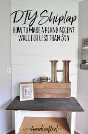how to make a plank wall diy shiplap our handcrafted life tall 2