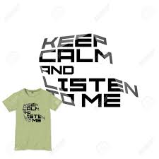 Design T Shirt Quotes Keep Calm Motivational Quote T Shirt Design Vector Template