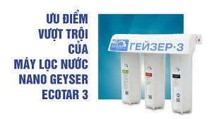 Điểm mặt 5 tính năng không lẫn vào đâu của máy lọc nước Geyser Ecotar 3 –  Nước sinh hoạt gia đình