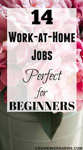 Easiest Online Jobs 14 No Experience Jobs For Beginners At Home Legit Entry