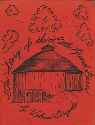 The Story of the Little Round Barn by Velma Bright