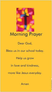 best school prayer ideas back to school prayer  morning prayer dear god bless us in our school today help us grow in love and kindness more like jesus everyday