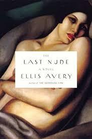 The Last Nude By Ellis Avery