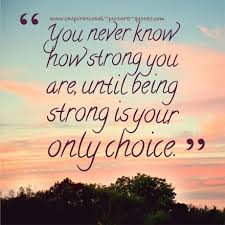 Quotes About Being Strong And Beautiful Best of Quote Pictures Motivational Quotes On Being Strong Man Quotes About