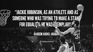 Quotes About Jackie Robinson Baseball. QuotesGram via Relatably.com