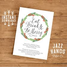 holiday party invite eat drink and be merry invitation template diy printable holiday invitation wreath christmas party invitatio
