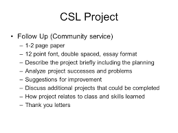 community service learning project what is the project community  8 csl project follow up community service