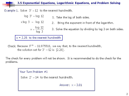 3 5 exponential equations logarithmic equations and problem solving 2 1 take the log