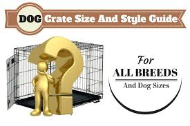 Midwest Dog Crate Size Chart Best Dog Crates Type To Get Complete Guide Of Lab Cages 2019