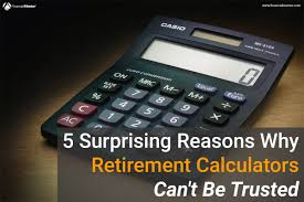 Retirement Withdrawal Calculators 24 Reasons Why Retirement Calculators Can't Be Trusted 21
