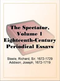 the spectator volume eighteenth century periodical essays by  the spectator volume 1 eighteenth century periodical essays by joseph addison