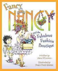 Fancy Nancy And The Fabulous Fashion Boutique, Book by Jane Oconnor  (Hardcover) | www.chapters.indigo.ca