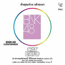✨ #BNK48 เข้าร่วมงาน CAT EXPO 7... - ลูกพี่ Jennis BNK48 Fanclub
