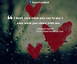 Love Quotes Sayings Verses I Dont Care What You Say To
