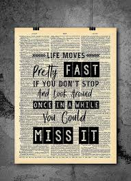 Ferris Bueller Life Moves Pretty Fast Quote Dictionary Art Print Stunning Life Moves Pretty Fast