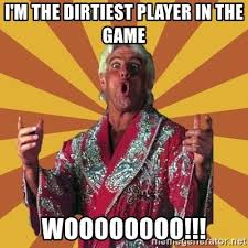 Image result for ric flair dirtiest player in the game