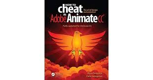 How to Cheat in Adobe Animate CC by Myra Ferguson