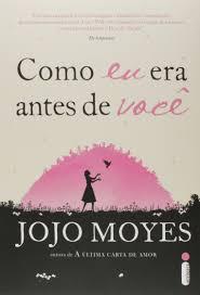 Como eu era antes de voc Jojo Moyes na loja Livros da Amazon.br