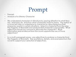 character trait essay prompt prompt analysis of a literary  prompt prompt analysis of a literary character we understand characters in literature by paying attention