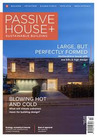 Grand Designs Lake Bennett House Finished Passive House Plus Issue 27 Uk Edition By Passive House