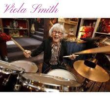 Mystic Drumz - Viola Smith is the world's oldest renown... | Facebook