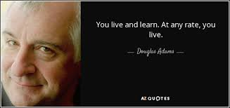 Live And Learn Quotes Awesome TOP 48 LIVE AND LEARN QUOTES Of 48 AZ Quotes