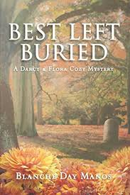 Best Left Buried by Blanche Day Manos