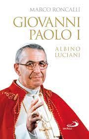 Giovanni Paolo I Albino Luciani : Roncalli, Marco: Amazon.de: Bücher