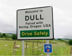 FunniestMemes.com - Funniest Memes - [Welcome To Dull...] via Relatably.com